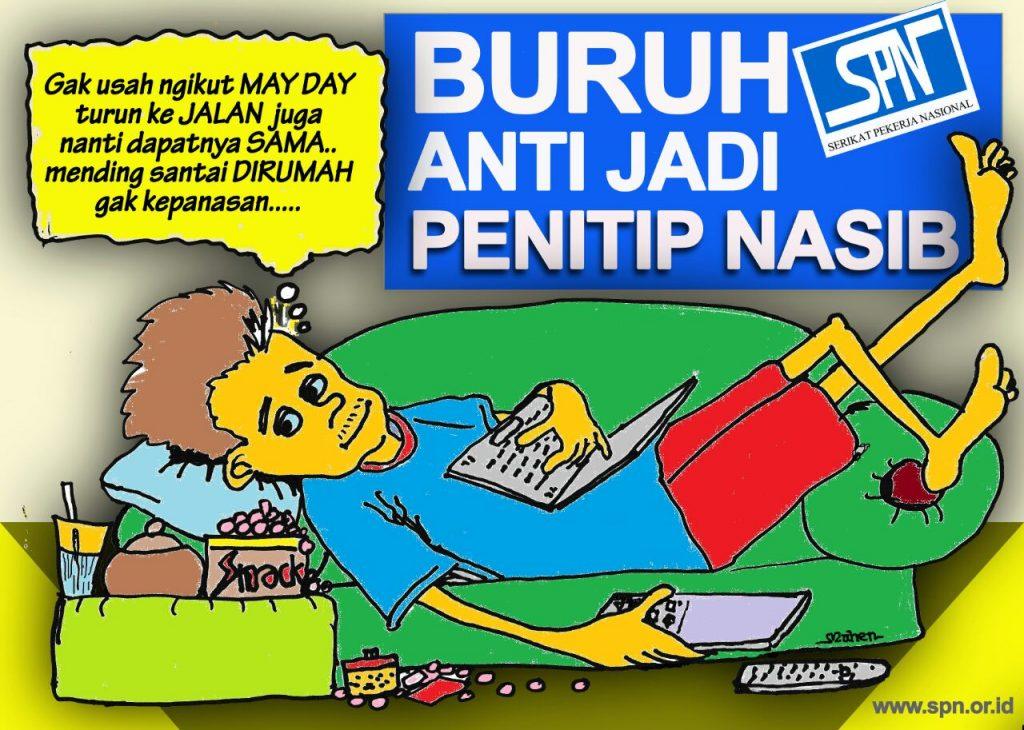 BURUH SPN ANTI JADI PENITIP NASIB - SPN News
