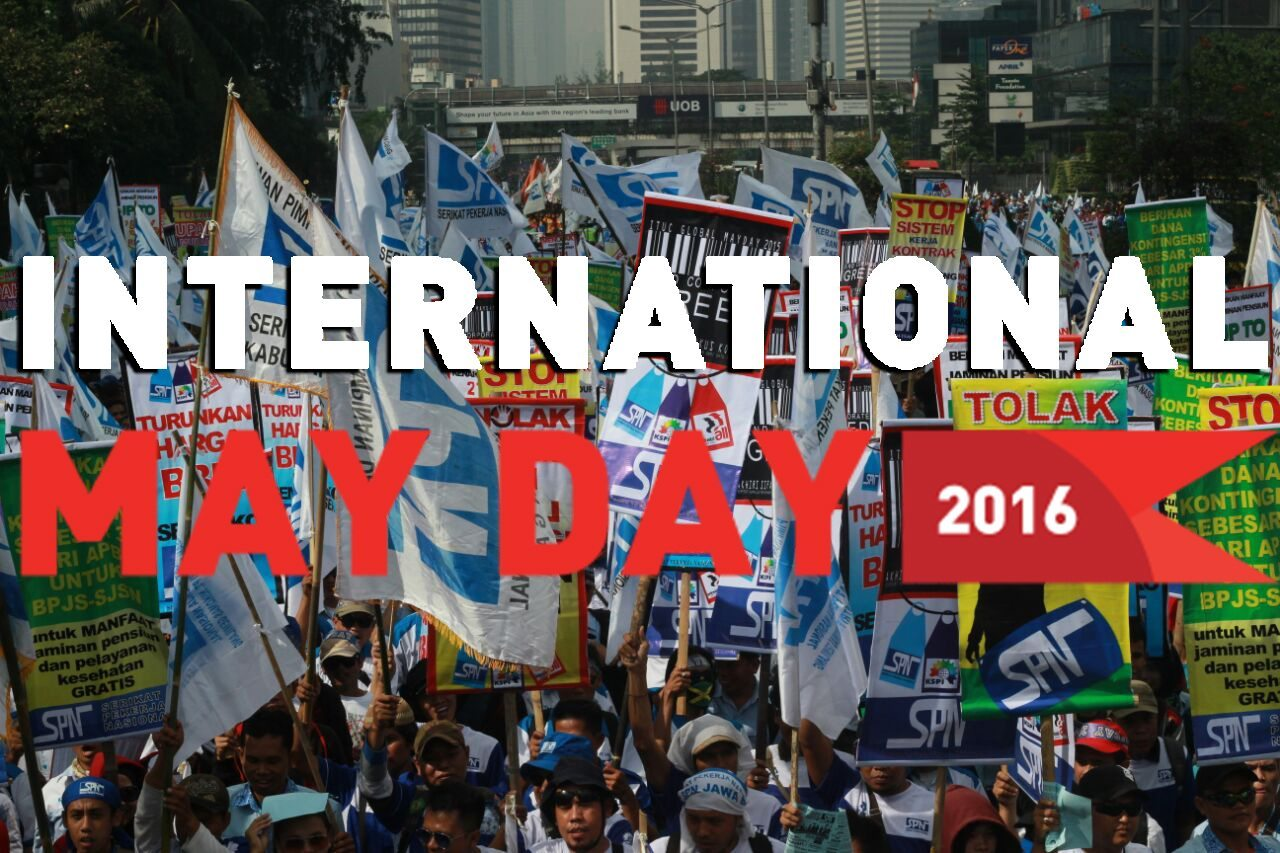 SEJARAH PERINGATAN MAY DAY DI INDONESIA
