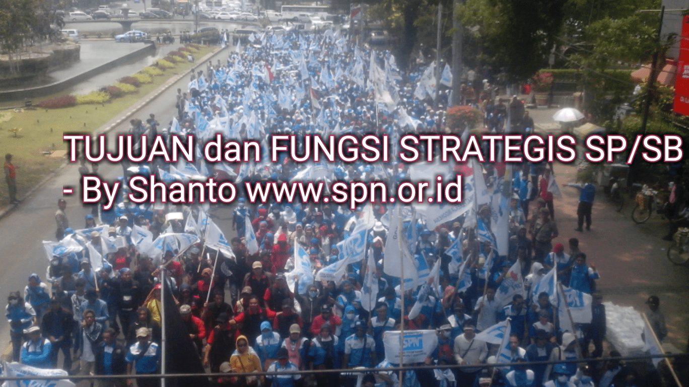 TUJUAN dan FUNGSI STRATEGIS SP/SB