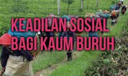 KEADILAN SOSIAL BAGI KAUM BURUH