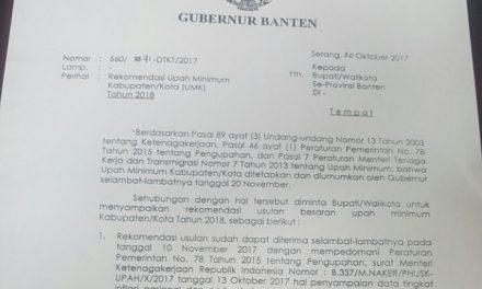 TAATI PERINTAH MENTERI KETENAGAKERJAAN, GUBERNUR BANTEN REKOMENDASIKAN UMK 2018 SESUAI PP 78/2015