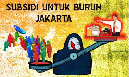 SUBSIDI UNTUK BURUH JAKARTA