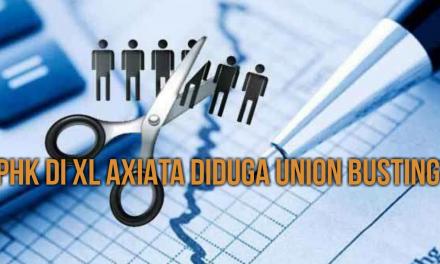PHK DI XL AXIATA DIDUGA UNION BUSTING
