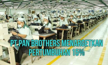 PT PAN BROTHERS MENARGETKAN PERTUMBUHAN 15%