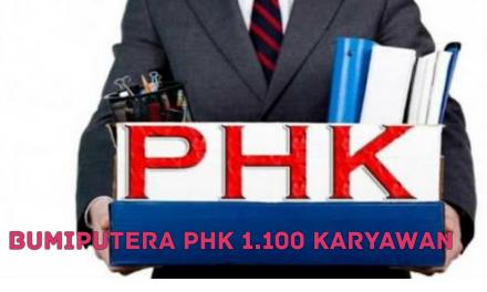 BUMIPUTERA PHK 1.100 KARYAWAN