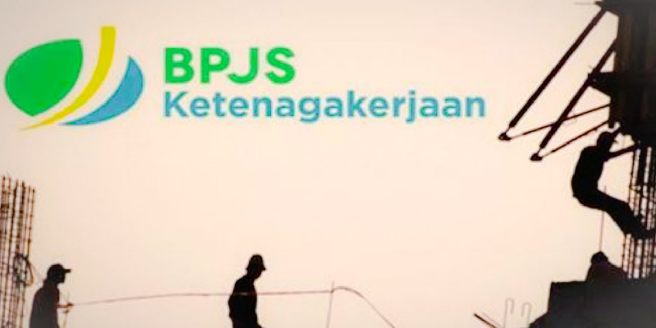 3.645 PERUSAHAAN DIINDIKASIKAN LANGGAR ATURAN BPJS KETENAGAKERJAAN