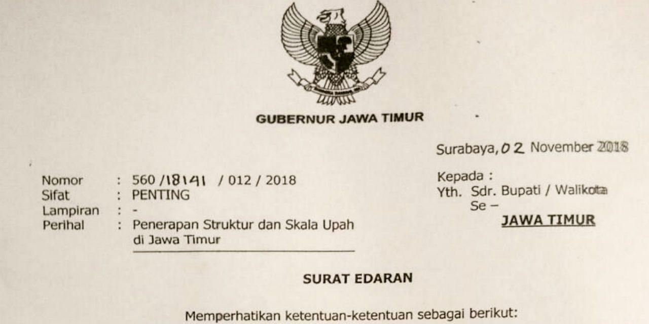 SURAT EDARAN GUBERNUR JAWA TIMUR TENTANG PENERAPAN STRUKTUR DAN SKALA UPAH